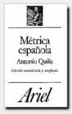 metrica española (15ª ed.)-antonio quilis morales-9788434483088