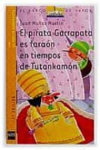 el pirata garrapata es faraon en tiempos de tutankamon juan muñoz martin 9788434882188