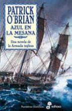 azul en la mesana: una novela de la armada inglesa patrick o brian 9788435060288