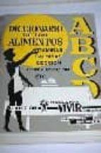 diccionario de los alimentos (5ª ed.) jose oriol avila jose soler corrales 9788435203388