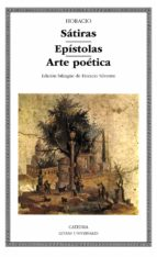 satiras; epistolas; arte poetica 9788437614588