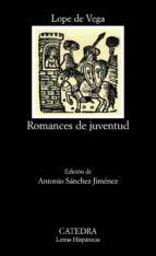 romances de juventud felix lope de vega y carpio 9788437633688
