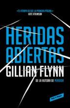 heridas abiertas (ebook)-gillian flynn-9788439728788