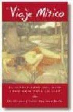 el viaje mitico: el significado del mito como guia para la vida-liz greene-juliet sharman-burke-9788441406988