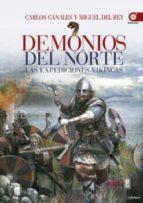 demonios del norte: las expediciones vikingas carlos canales 9788441437388