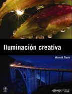(pe) iluminacion creativa jean christophe lafaille 9788441530188