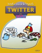 twitter (torpes 2.0)-natalia gomez del pozuelo-9788441532588