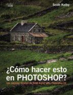 ¿como hacer esto en photoshop? scott kelby 9788441538788