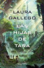 las hijas de tara-laura gallego-9788445005088