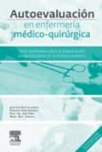 autoevaluacion en enfermeria medico-quirurgica: test razonados para la preparacion del acceso por via excepcional al titulo de  especialista-j. l. soto de lanuza-9788445826188
