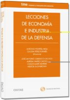 lecciones de economía e industria de la defensa jose antonio carrasco gallego 9788447043088