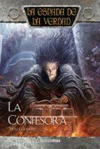 la confesora (la espada de la verdad nº 22)-terry goodkind-9788448006488