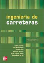 ingenieria de carreteras (vol. ii)-carlos kraemer-miguel angel del val-9788448139988