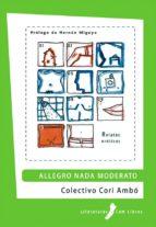 allegro nada moderato (ebook)-colectivo cori ambo-9788461323388