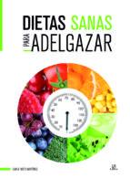 dietas sanas para adelgazar-carla nieto martinez-9788466236188