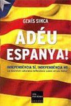 adeu espanya!-genis sinca-9788466405188