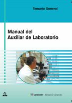 manual del auxiliar de laboratorio. temario-9788466528788
