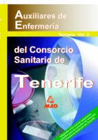 AUXILIARES DE ENFERMERIA DEL CONSORCIO SANITARIO DE TENERIFE: TEM ARIO VOL. 2