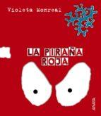 la piraña roja-violeta monreal diaz-9788466726788