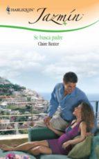se busca padre (ebook)-claire baxter-9788467182088