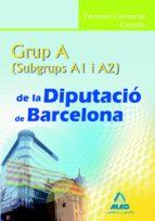grup a (a1 y a2) de la diputacio de barcelona. temari general com un 9788467625288
