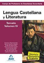 cuerpo de profesores de enseñanza secundaria. lengua castellana y y literatura. temario. volumen iv-9788467628388