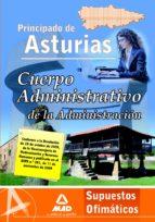 cuerpo administrativo de la administracion del principado de astu rias. supuestos ofimaticos.-9788467631388