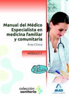 manual del medico especialista en medicina familiar y comunitaria : modulo ii-9788467694888