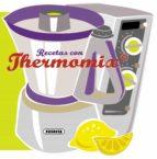 recetas con thermomix (recetas para cocinar)-9788467716788