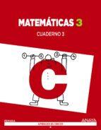 matemáticas 3. cuaderno 3. 9788467864588