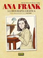 ana frank: la biografia grafica-sid jacobson-ernie colon-9788467911688