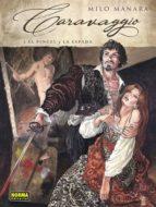El libro de Caravaggio 1: el pincel y la espada autor MILO MANARA PDF!