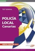 policia local de canarias: test general (3ª ed.) 9788468119588