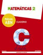 matemáticas 2º educacion primaria método aprender es crecer abn. cuaderno. castellano ed 2016-9788469815588