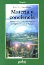 materia y conciencia: introduccion contemporanea a la filosofia d e la mente paul m. churchland 9788474324488