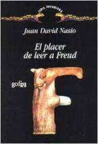 el placer de leer a freud juan david nasio 9788474327588