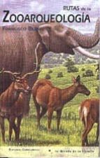 rutas de la zooarqueologia-francisco bernis-9788474916188