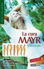 la cura mayr: disfruta tu salud por dentro y por fuera a traves d e la depuracion del organismo-erich rauch-9788475563688