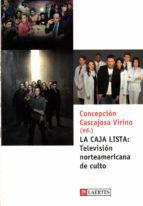 la caja lista: television norteamericana de culto-concepcion cascajosa virino-9788475846088