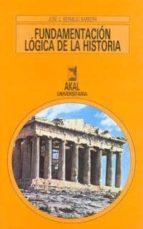 fundamentacion logica de la historia-jose carlos bermejo barrera-9788476009888