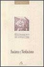 fascismo y neofascismo-jose luis rodriguez jimenez-antonio fernandez garcia-9788476351888