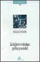 la inglaterra victoriana: politica y sociedad rosario de la torre del rio 9788476352588