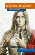 les cendres del cavaller-silvestre vilaplana-9788476600788
