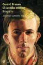 gerald brenan. el castillo interior: biografia jonathan garthorne hardy 9788476696088