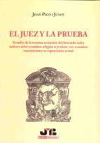 el juez y la prueba.-joan (coords.) pico i junoy-9788476987988