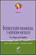 intervencion psicosocial y servicios sociales-miguel lopez cabanas-9788477385288