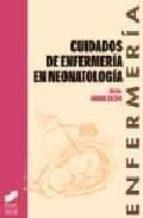 cuidados de enfermeria en neonatologia 9788477387688
