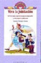 El libro de Viva la jubilacion autor LOURDES BERMEJO GARCIA DOC!