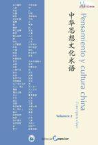 pensamiento y cultura china: conceptos clave 2 9788478846788