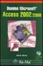 Domine microsoft access 2002/2000 Leer libros descargados en Android